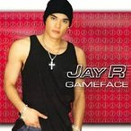 Jay R / Gameface