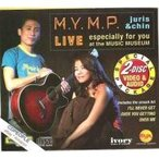 M.Y.M.P / LIVE especially for you at the MUSIC MUSEUM 2DISC(CD+VCD)