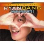 Ryan Bang / Party Party Hits