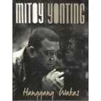 Mitoy Yonting / Hanggang Wakas