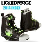 Liquid Force リキッドフォース 2014年モデル INDEX BOOTS  インデックス ブーツ 【送料無料】