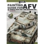 Painting Guide for AFV of World War Two and Modern Era