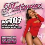 新譜Mix・R&B・ヒップホップ・エドシーラン【洋楽CD・MixCD】Platinumz Vol.107 / DJ Bo[M便 1/12]