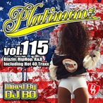【洋楽CD・MixCD】Platinumz Vol.115 / DJ Bo[M便 1/12]