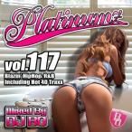���γ�CD��MixCD��Platinumz Vol.117 / DJ Bo[M�� 1/12]