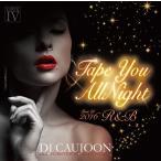 【洋楽 MixCD】Tape You Allnight Best Of 2016 R&B / DJ Caujoon[M便 2/12]