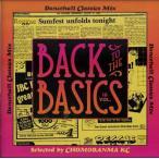 ���γ�CD��MixCD��Back To The Basics Vol.18 -Dancehall Classics Mix- / Chomoranma Sound[M�� 1/12]
