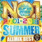 ���γ�CD��MixCD��No.1 Super Bass Summer 2001-2018 / DJ 2Click[M�� 2/12]