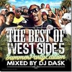 【MixCD】The Best Of West Side Vol.5 -Summer Party Edition- / DJ Dask [M便 2/12]【MixCD24】