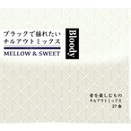 【洋楽CD・MixCD】Bloody -Mellow & Sweet- / 符和[M便 2/12]