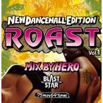 【洋楽CD・MixCD】Roast Vol.1 -Brand New Dancehall Mix- / Hero Blast Star[M便 1/12]