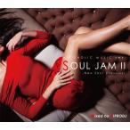 ���γ�CD��MixCD��Alcoholic Music ver. Soul Jam II -Neo Soul Classics- / Hiprodj[M�� 2/12]