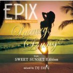 【洋楽 MixCD】Epix -Luxury Lounge Style Sweet Sunset Edition- / DJ Imai[M便 2/12]