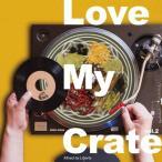 【洋楽CD・MixCD】Love My Crate Vol.2 / Selector Liberty[M便 1/12]