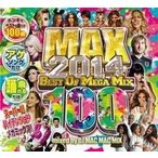 アレクサンドラスタン・洋楽【MixCD】Max -2014 Best Of Mega Mix 100- / DJ Mac Mac Mix[M便 2/12]【MixCD24】