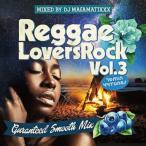 ���γ�CD��MixCD��Reggae Lovers Rock Vol.3 / DJ Ma$amatixxx[M�� 2/12]