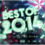 リルジョン・洋楽・ヒップホップ【MixCD】Best Of 2014 / DJ Ryow[M便 2/12]【MixCD24】