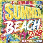 ���γ�CD��MixCD��Summer Beach Party 2018 / DJ You��330[M�� 2/12]