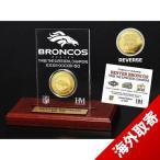 お取り寄せ NFL ブロンコス スーパーボウル 50 優勝記念 ゴールドコイン アクリルデスクトップ The Highland Mint