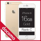 Apple(アップル)iPhone 6 Gold 16GB MG492J/A DoCoMo(ドコモ) ランクC スマホ 本体 中古