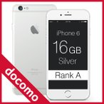 Apple(アップル)iPhone 6 Silver 16GB MG482J/A DoCoMo(ドコモ)ランクA スマホ 本体 中古