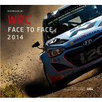 WRC 公式 イヤーブック WRC face to face 2014 -official Year Book (洋書)