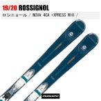 旧モデル ROSSIGNOL ロシニョール スキー板 NOVA 4 CA + XPRESS W 10 ノバ 19-20 金具付 19/20 デモ 基礎 オールラウンド 2020