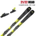 2021 HEAD V-SHAPE V8 SW + PR11 GW ブイシェイプ 20-21 ヘッド スキー板 金具付 デモ 基礎 オールラウンド
