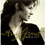 AMY GRANT エイミー・グラント / BEHIMD THE EYES