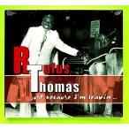 RUFUS THOMAS ルーファス・トーマス / JUST BECAUSE I'M LEAVIN ...