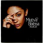 MUTYA BUENA ムーチャ・ブエナ / REAL GIRL