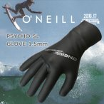 16-17 ONEILL(オニール) PSYCHO SL GLOVE 1.5mm サイコSLグローブ  スキン ラバー 冬用 サーフグローブ