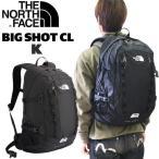 ビッグショット ザ ノースフェイス ビックショットCL THE NORTH FACE BIGSHOT CL  カラー:K(ブラック) デイパック リュック BIG SHOT NM72005 tnf_2021ss