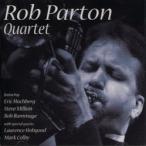 Rob Parton Quartet | ��֡��ѡ��ȥ���ƥå�  ( CD )