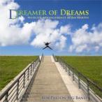 Dreamer of Dreams: Musics and Arrangements by Jim Martin | ��֡��ѡ��ȥӥå��Х��  ( �ӥå��Х�� | CD )