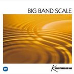 BIG BAND SCALE | ���ķ��ӥå��Х��  ( �ӥå��Х�� | CD )