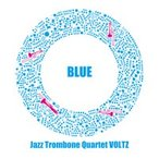Blue | Jazz Trombone Quartet VOLTZ  ( CD )