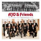 AJO & Friends���������㥺���������ȥ����60��ǯ��ǰ����Х� | �������㥺���������ȥ�  ( �ӥå��Х�� | CD )