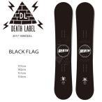ショッピングスノーボード 送料無料 スノーボード 板 DEATH LABEL デスレーベル BLACK FLAG ブラック フラッグ 17-18モデル EE H1