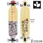 クルージング ロングスケートボード THREE WEATHER スリーウェザー Rose Model SBMRL2002 EE H12