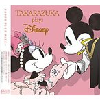 TAKARAZUKA plays Disney ��CD��