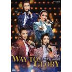 タカラヅカスペシャル2009 WAY TO GLORY (DVD)