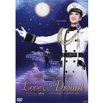 北翔海莉 「LOVE & DREAM」 (DVD)
