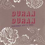デュランデュラン Duran Duran - Encore Series: Fukuoka, Japan 07/08/2003 (CD)