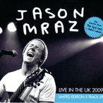 ジェイソンムラーズ Jason Mraz - Live in the UK 2009: Limited Edition 5 Track Ep (CD)