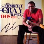 ロバートクレイ Robert Cray Band - This Time: Exclusive Autographed Edition (CD)