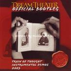 ドリームシアター Dream Theater - Official Bootleg: Train of Thought Instrumental Demos 2003 (CD)