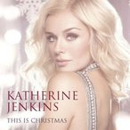 キャサリンジェンキンス Katherine Jenkins - This is Christmas: Exclusive Limited Edition (CD)