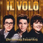 イルヴォーロ Il Volo - Christmas Favorites: Exclusive Edition (CD)