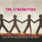 クランベリーズ The Cranberries - Live at the Royal Albert Hall 2010: Limited Numbered Edition (CD)